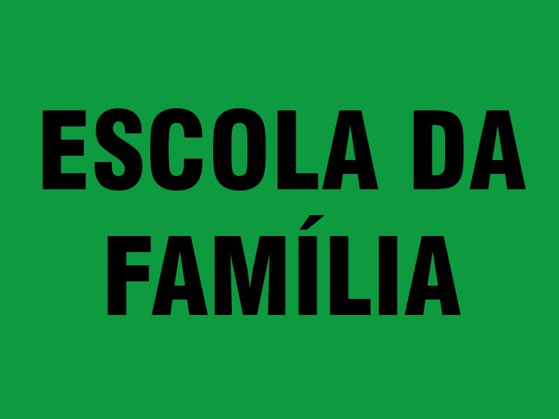 Escola da Família 2022