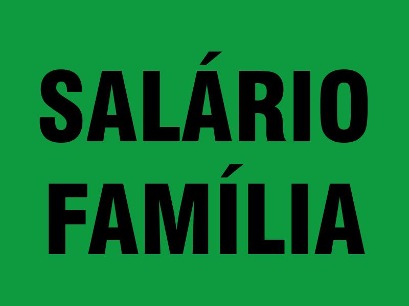 Salário Família 2022 – Quem tem direito, valor do Salário família, Tabela Salário família 2022