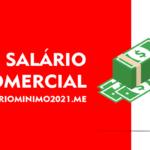 Salário Comercial 2022: O que É, Como Funciona, Valor 2022