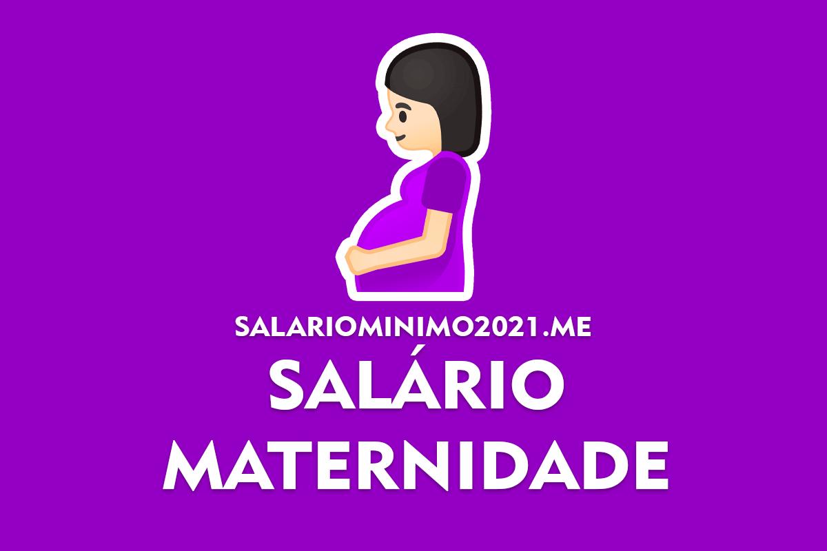Salário Maternidade 2022